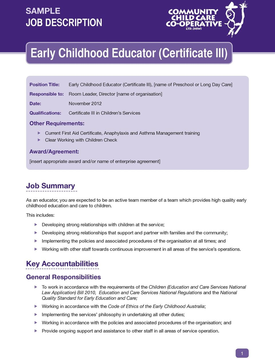 training Clear Working with Children Check Award/Agreement: [insert appropriate award and/or name of enterprise agreement] Job Summary As an educator, you are expected to be an active team member of