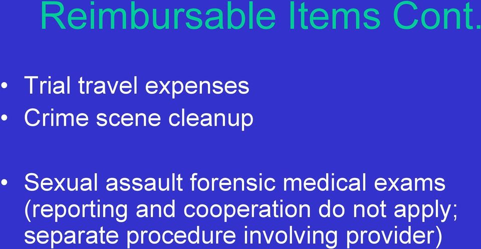 Sexual assault forensic medical exams
