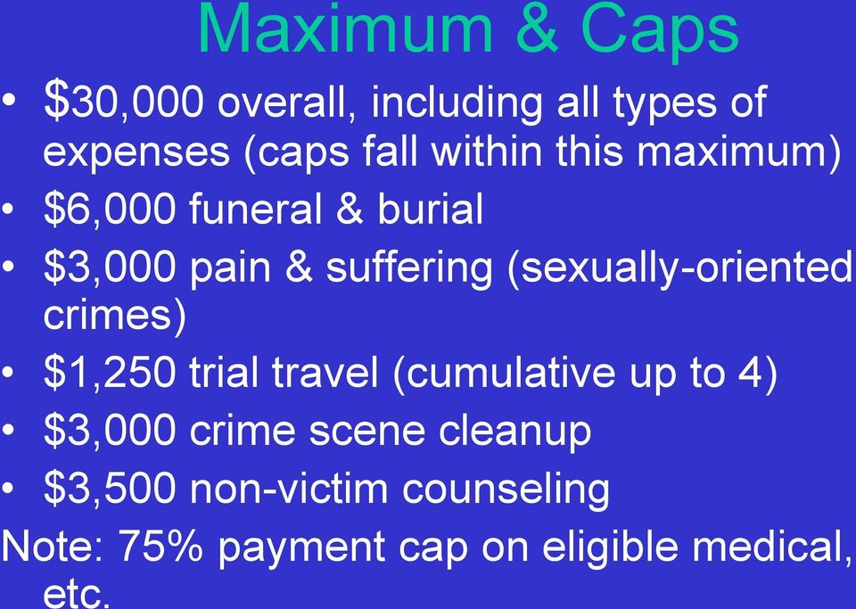 (sexually-oriented crimes) $1,250 trial travel (cumulative up to 4) $3,000