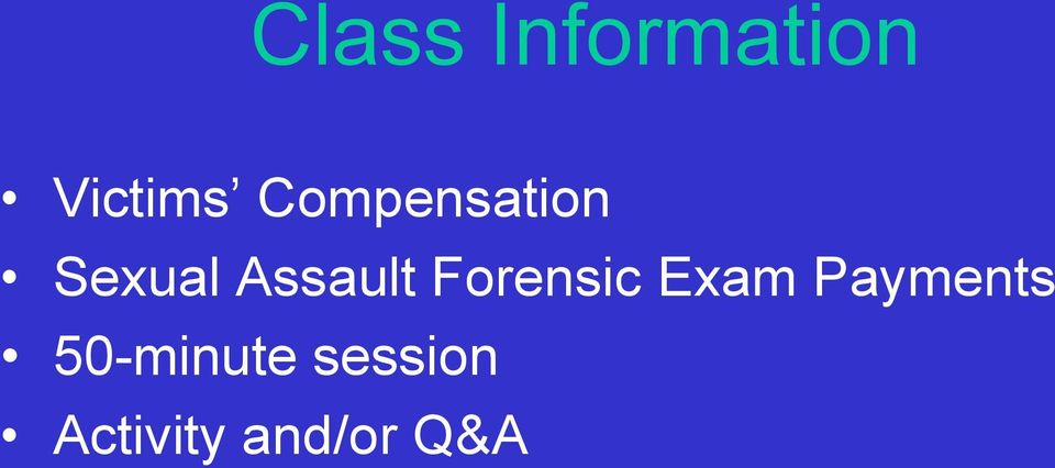 Forensic Exam Payments