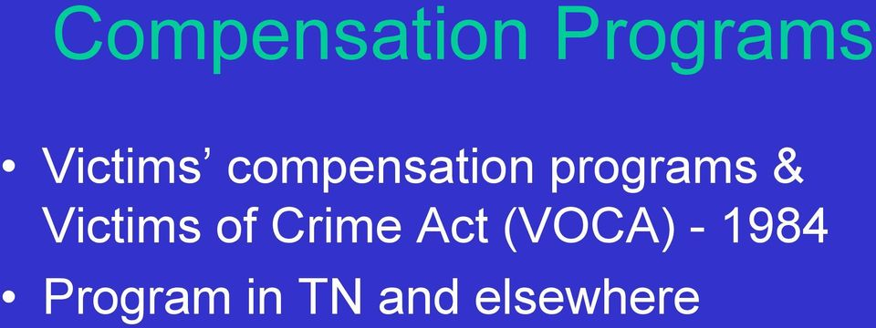 programs & Victims of Crime