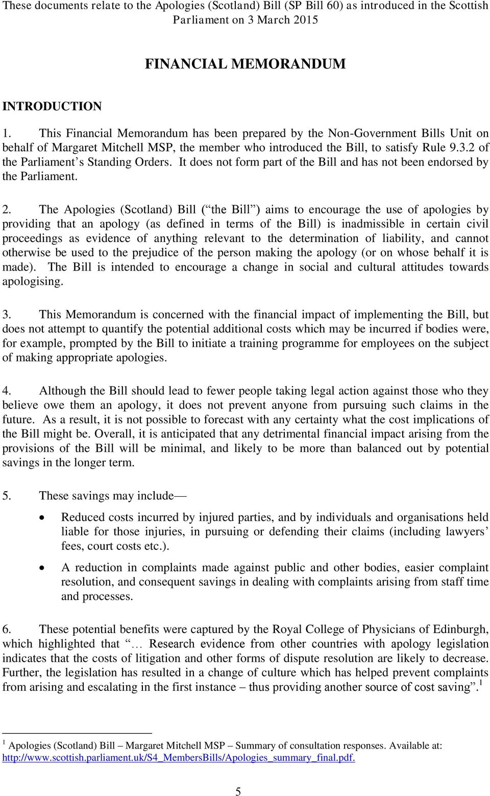 2 of the Parliament s Standing Orders. It does not form part of the Bill and has not been endorsed by the Parliament. 2.