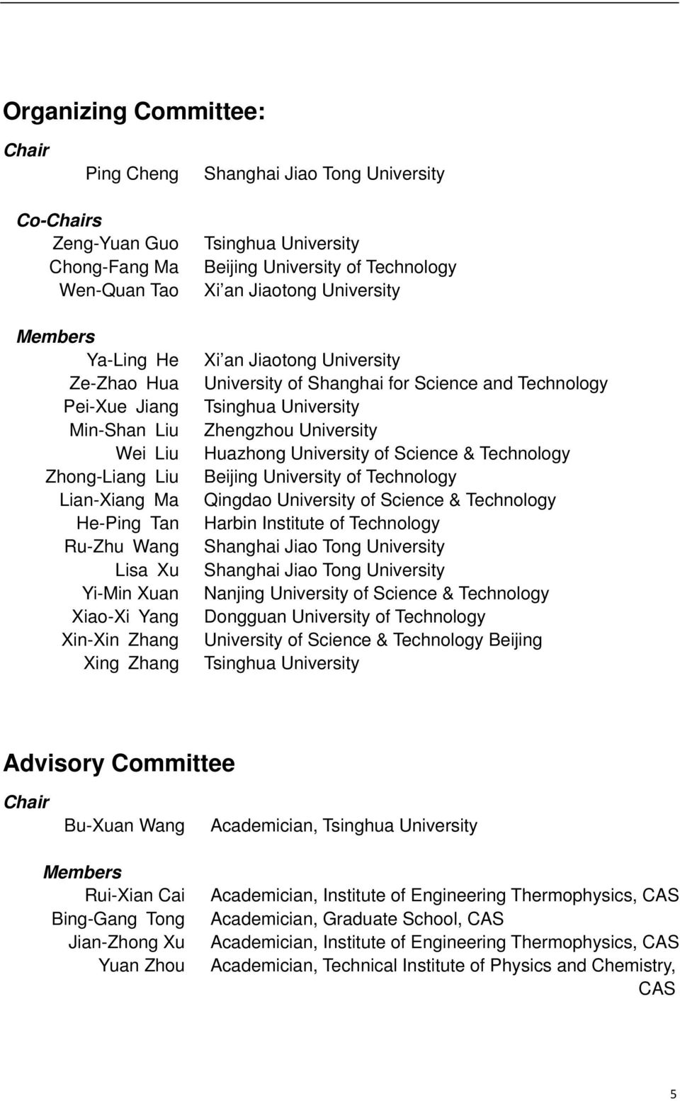 Shanghai for Science and Technology Zhengzhou University Huazhong University of Science & Technology Beijing University of Technology Qingdao University of Science & Technology Harbin Institute of