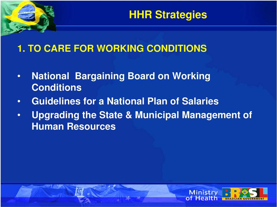 Board on Working Conditions Guidelines for a