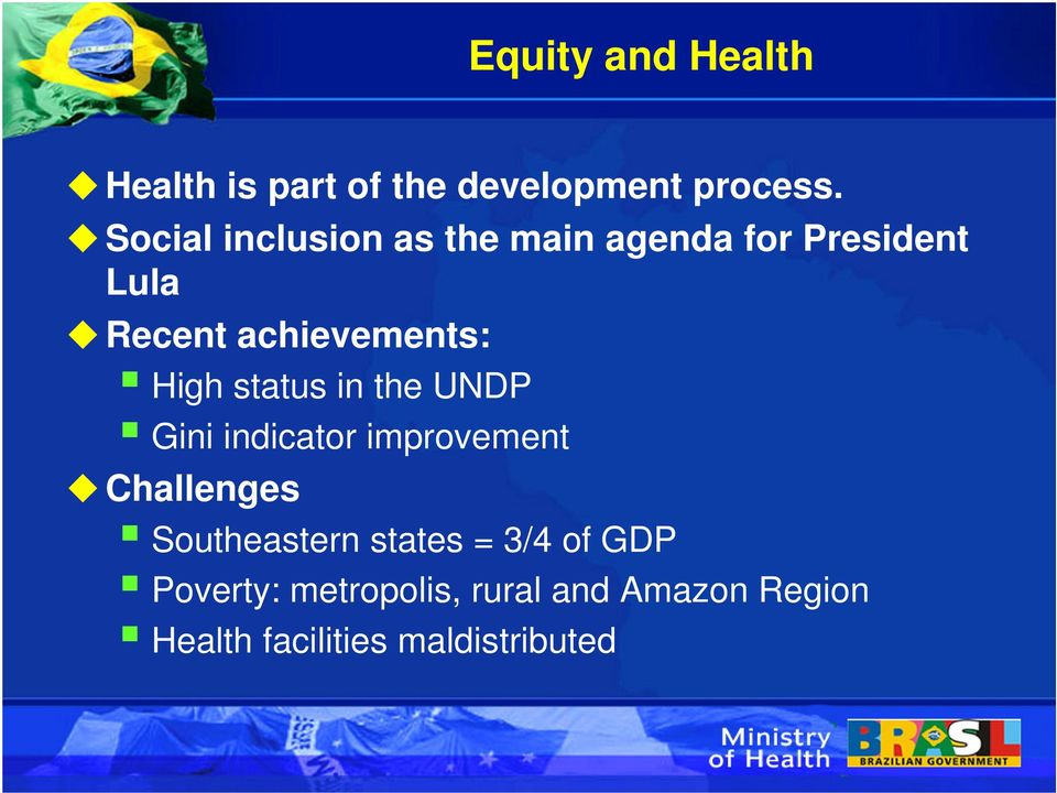 High status in the UNDP Gini indicator improvement Challenges Southeastern