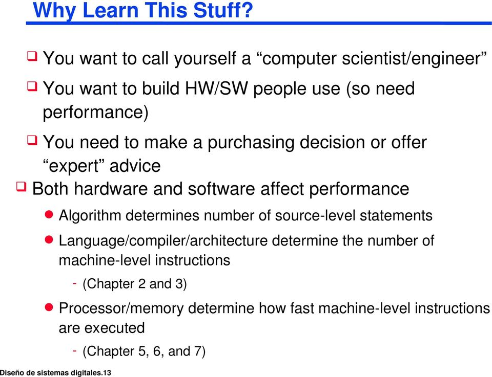 purchasing decision or offer expert advice Both hardware and software affect performance Algorithm determines number of source