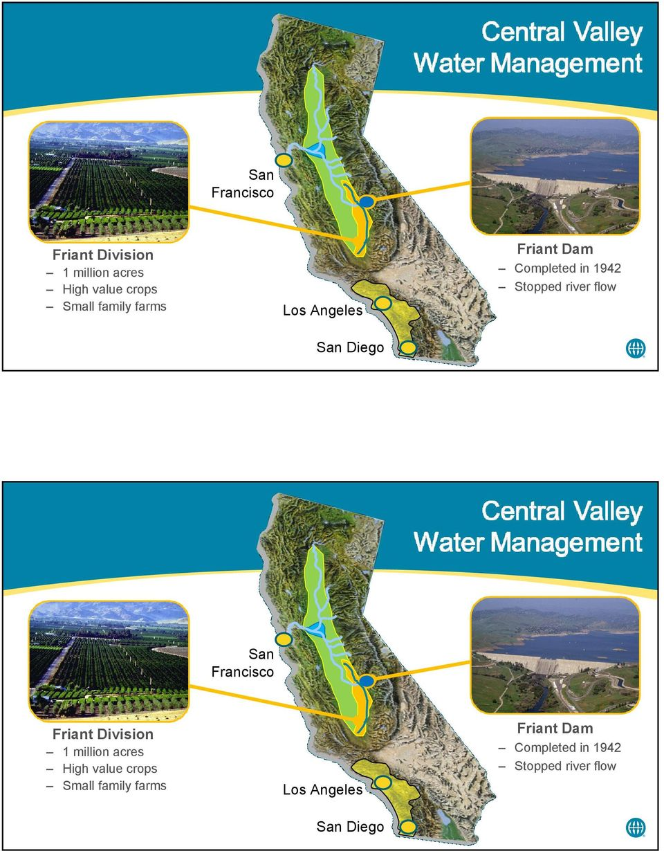 Diego San Francisco Friant Dam Friant Division 1 million acres High value