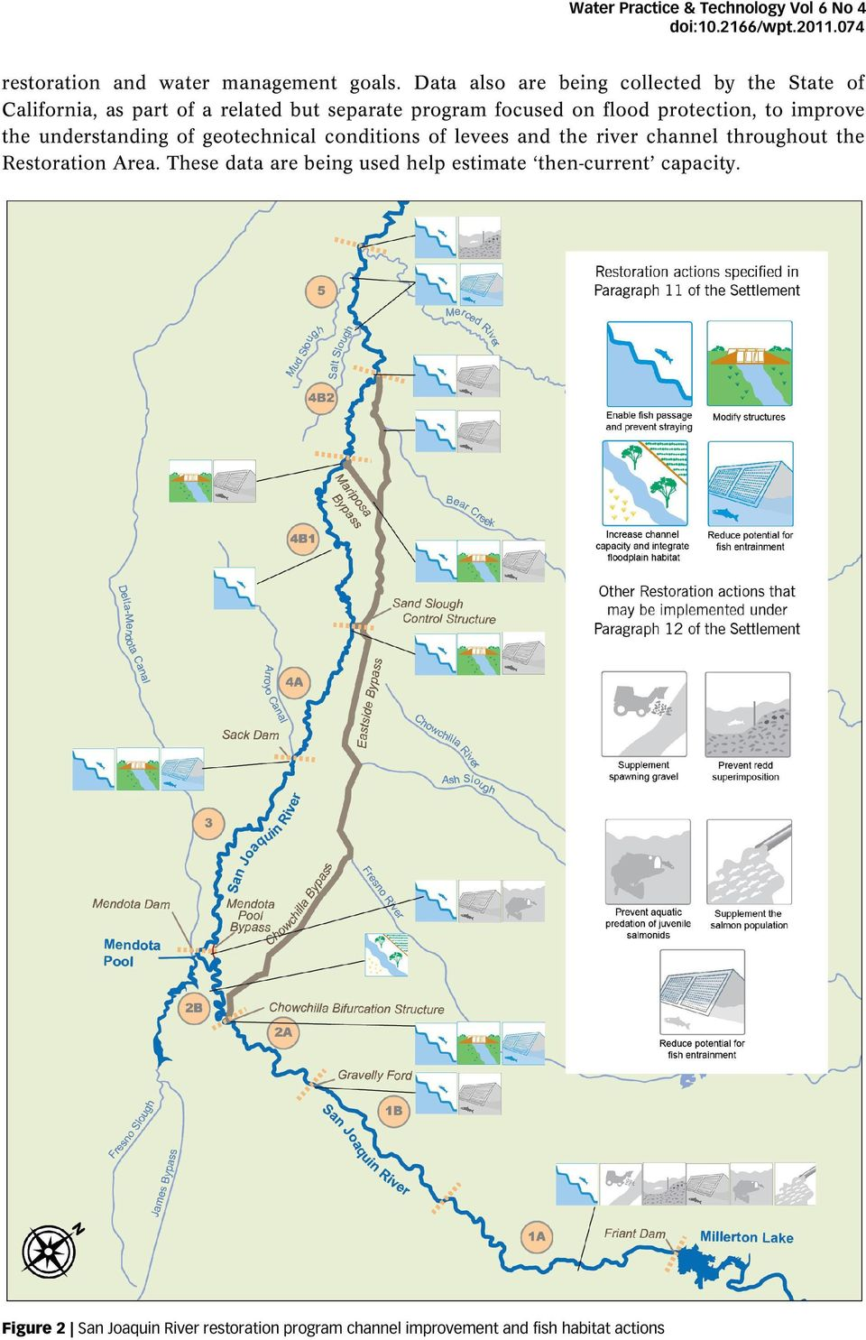 protection, to improve the understanding of geotechnical conditions of levees and the river channel throughout the Restoration