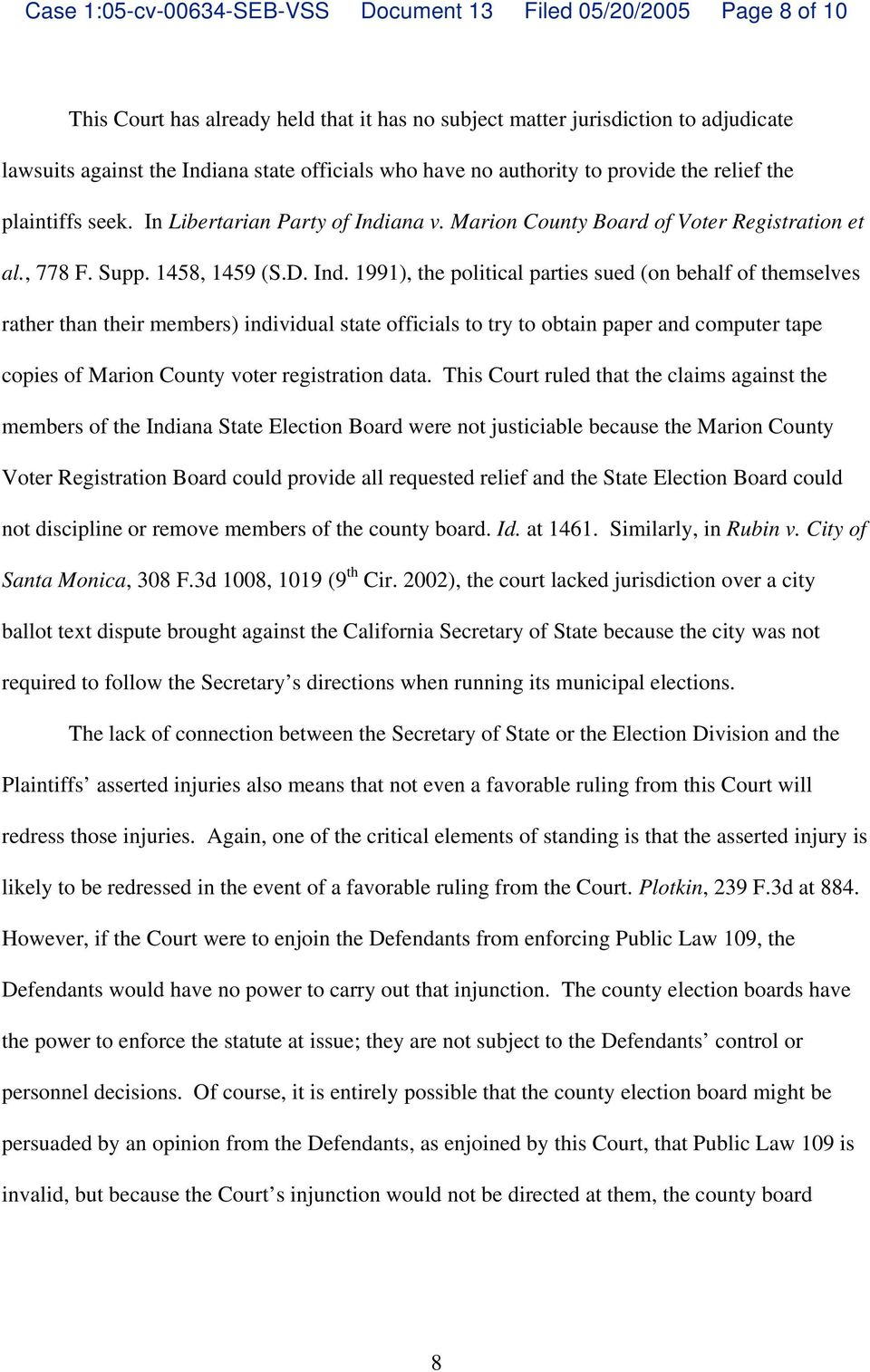 ana v. Marion County Board of Voter Registration et al., 778 F. Supp. 1458, 1459 (S.D. Ind.