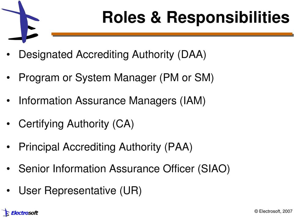 (IAM) Certifying Authority (CA) Principal Accrediting Authority