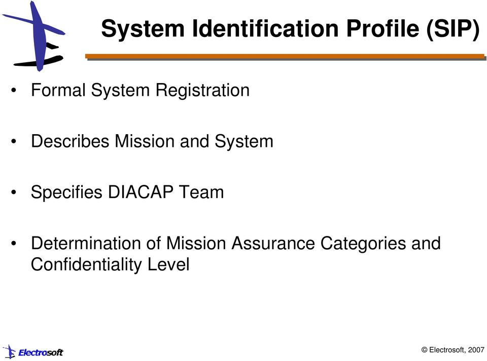 System Specifies DIACAP Team Determination of