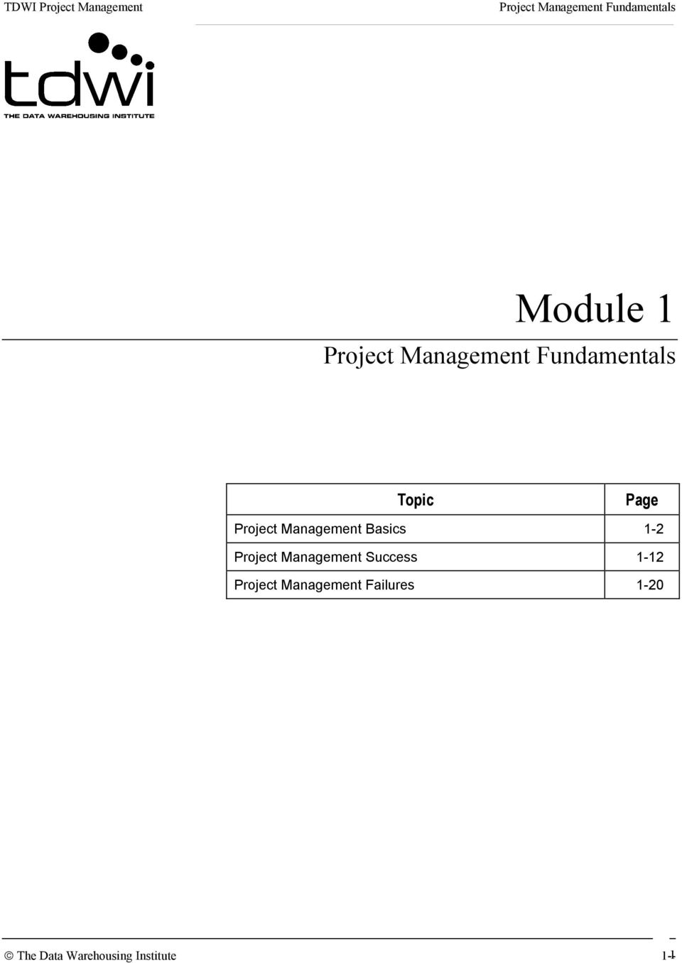 Management Basics 1-2 Project Management Success 1-12