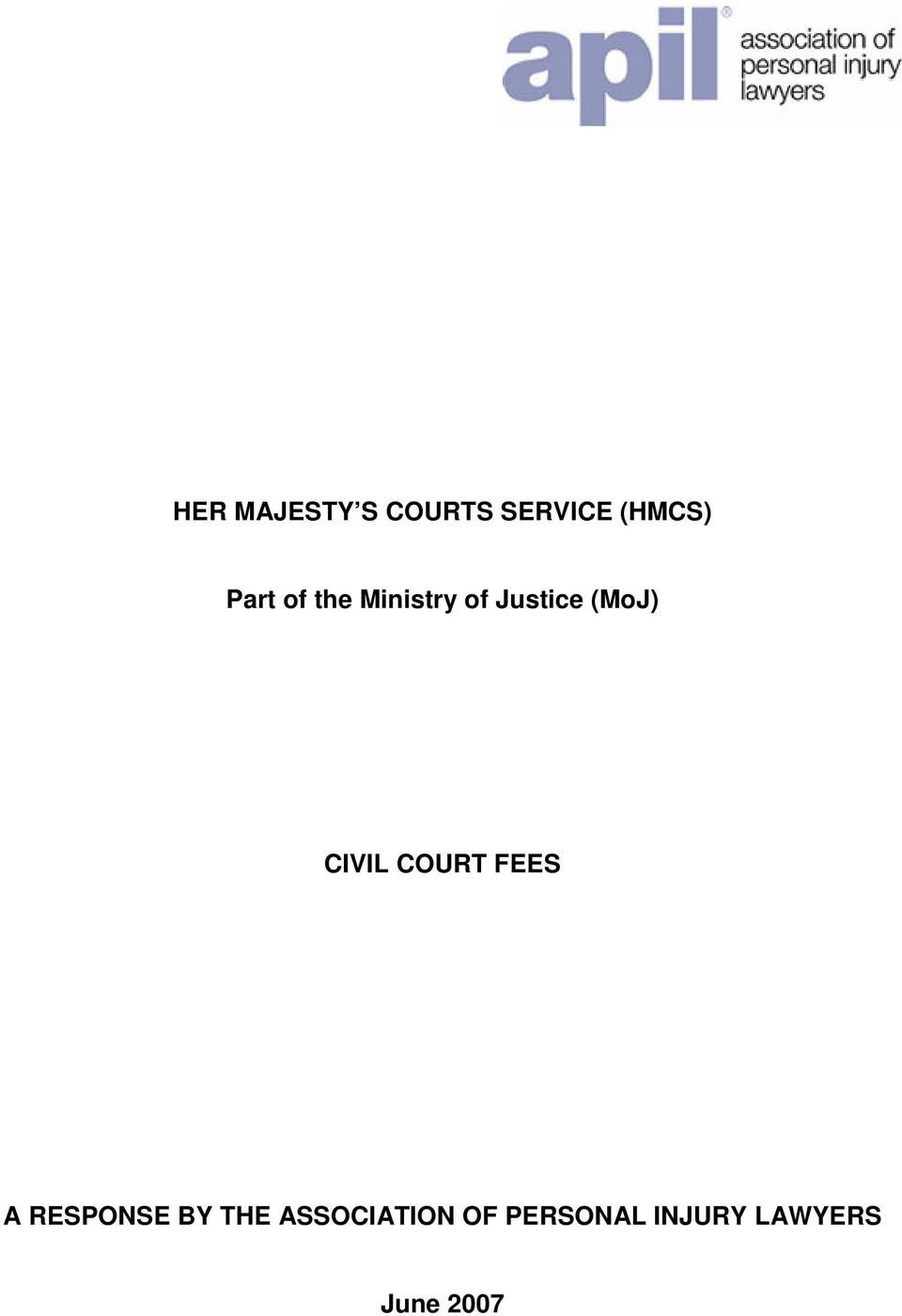 CIVIL COURT FEES A RESPONSE BY THE