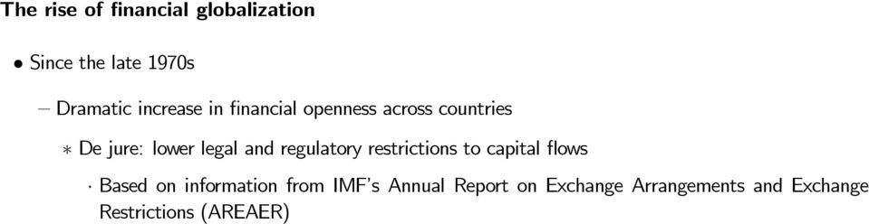 ows Based on information from IMF s Annual Report on Exchange Arrangements and