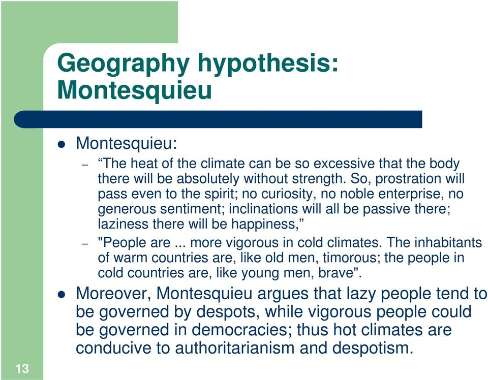 "happiness, ""People are... more vigorous in cold climates."