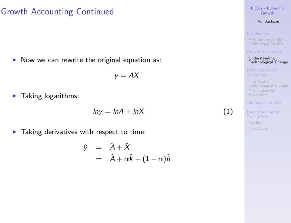 = lna + lnx (1) Taking derivatives with