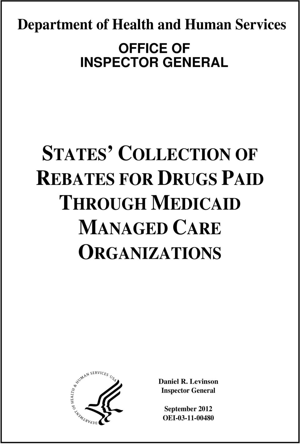 DRUGS PAID THROUGH MEDICAID MANAGED CARE ORGANIZATIONS