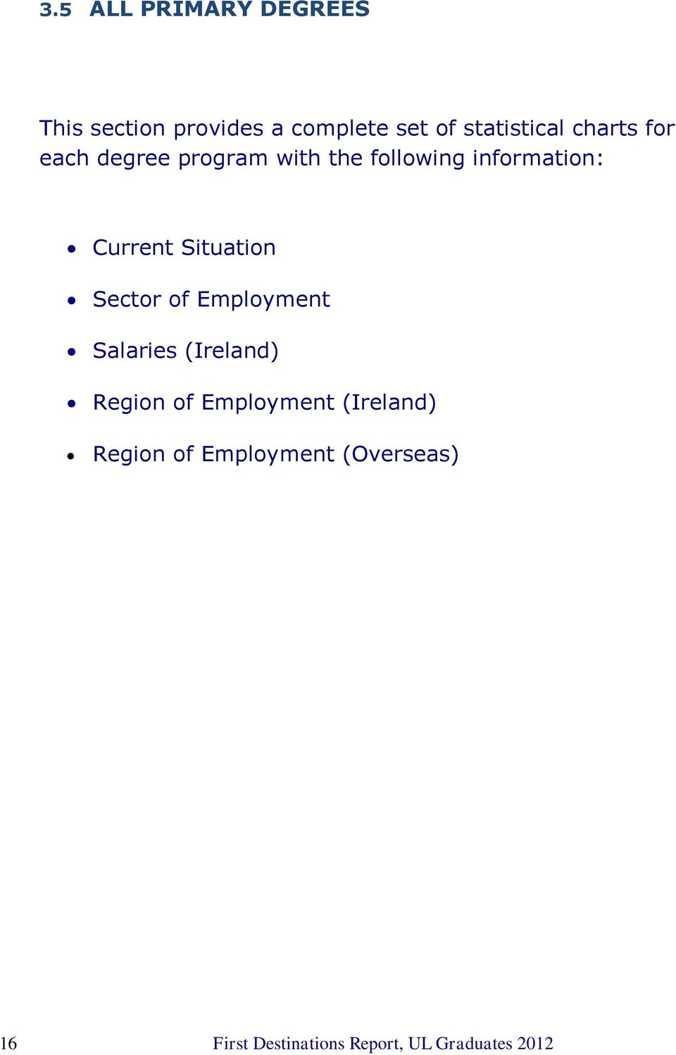 Situation Sector of Employment Salaries (Ireland) Region of Employment