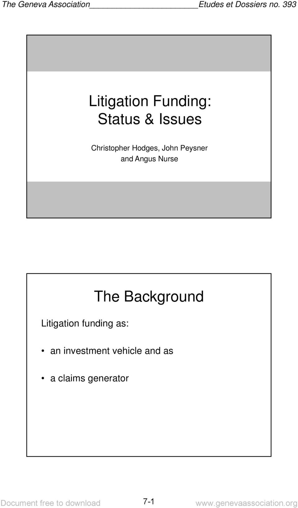 Nurse Litigation funding as: The Background