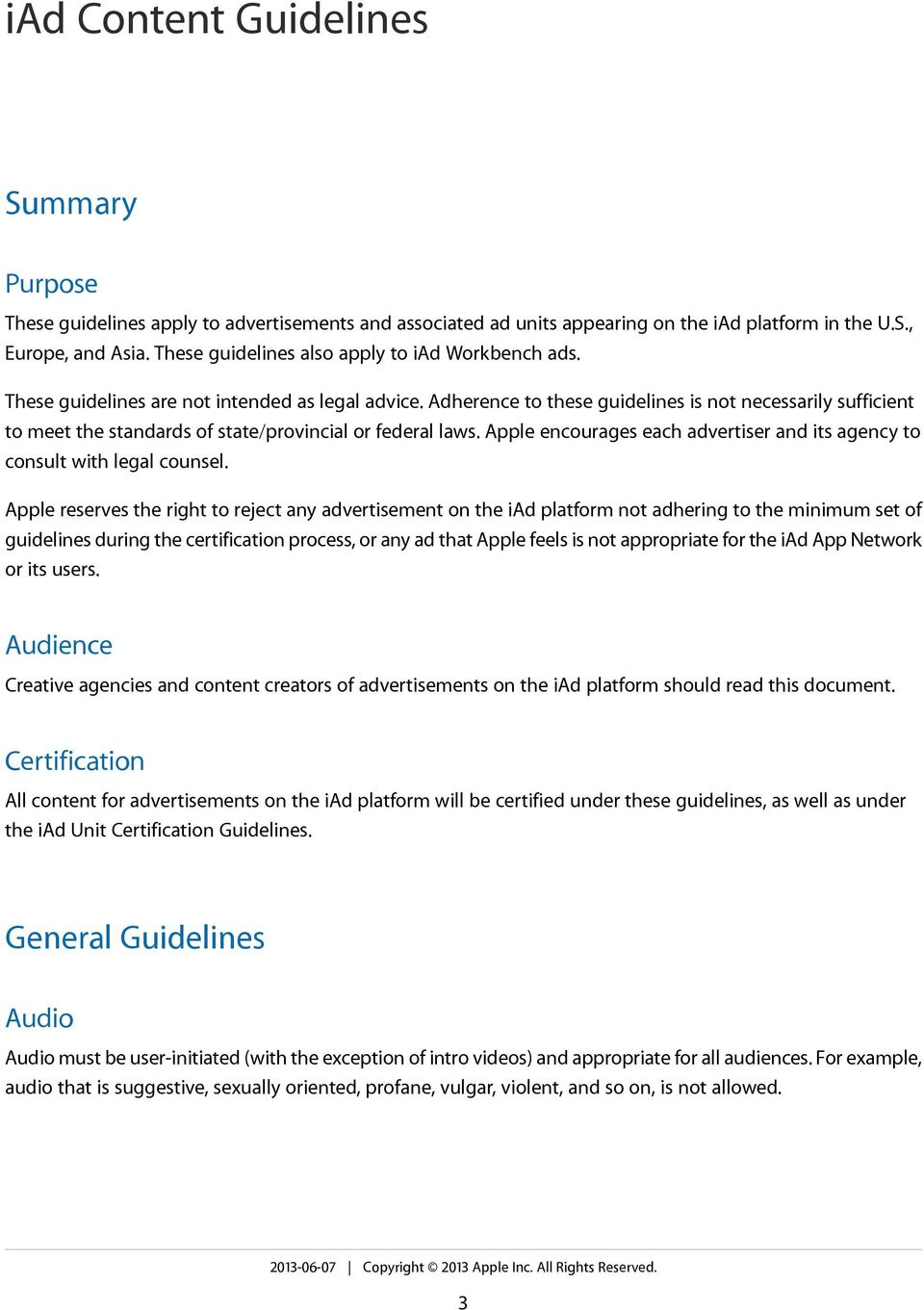 Apple encourages each advertiser and its agency to consult with legal counsel.