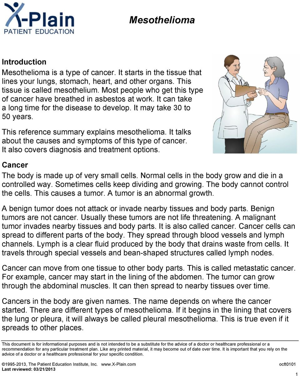 It talks about the causes and symptoms of this type of cancer. It also covers diagnosis and treatment options. Cancer The body is made up of very small cells.