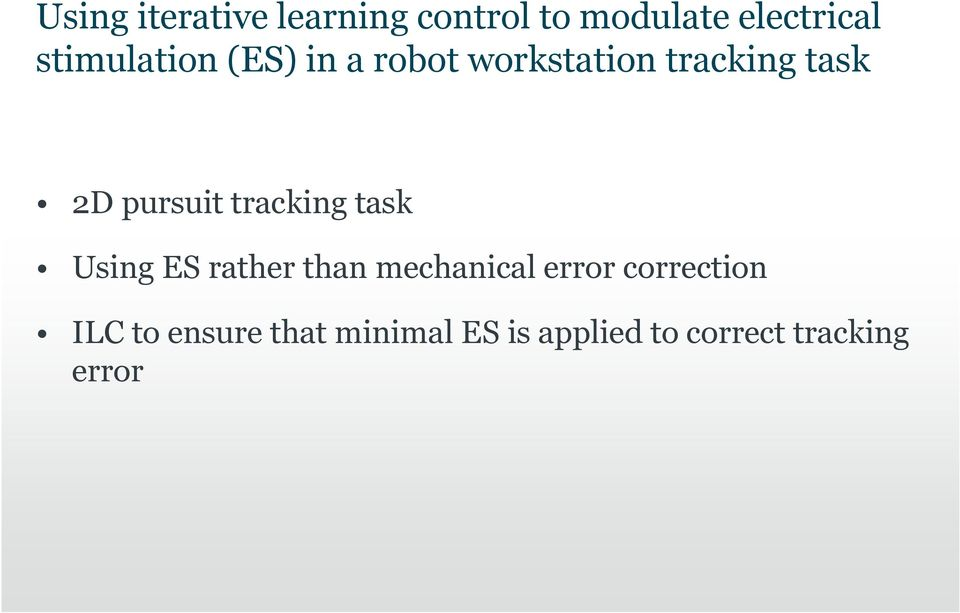 pursuit tracking task Using ES rather than mechanical error