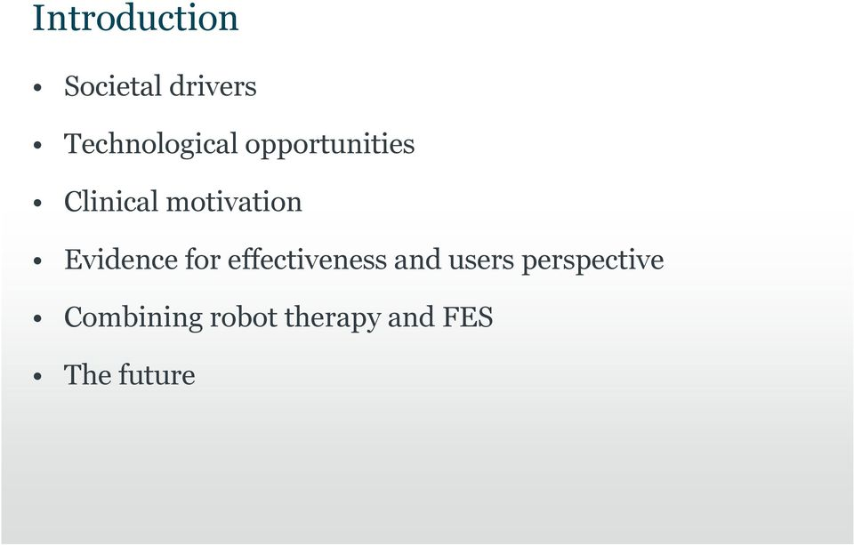 motivation Evidence for effectiveness and