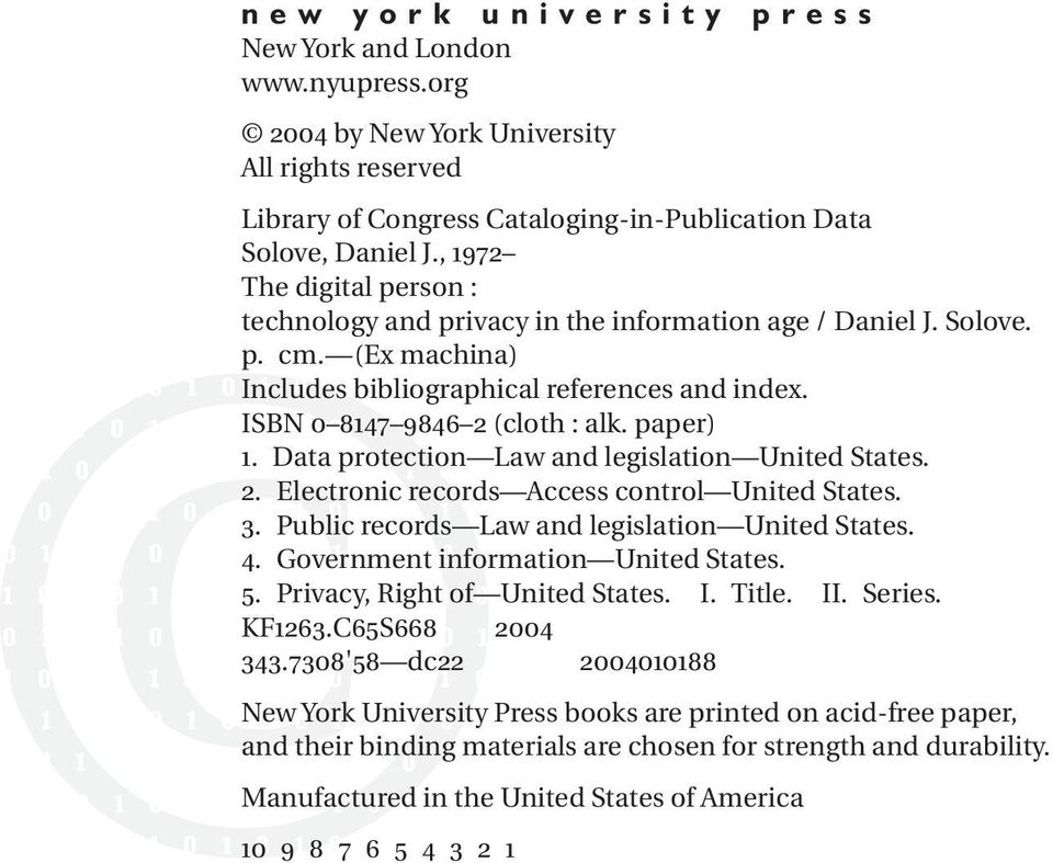 1 0 1 0 1 0 1 ISBN 0 10 8147 9846 2 0 1 0 1 0(cloth : alk. paper) 1. Data protection Law and legislation United States. 0 1 0 1 0 1 0 1 0 1 0 1 0 1 2. Electronic records Access control United States.