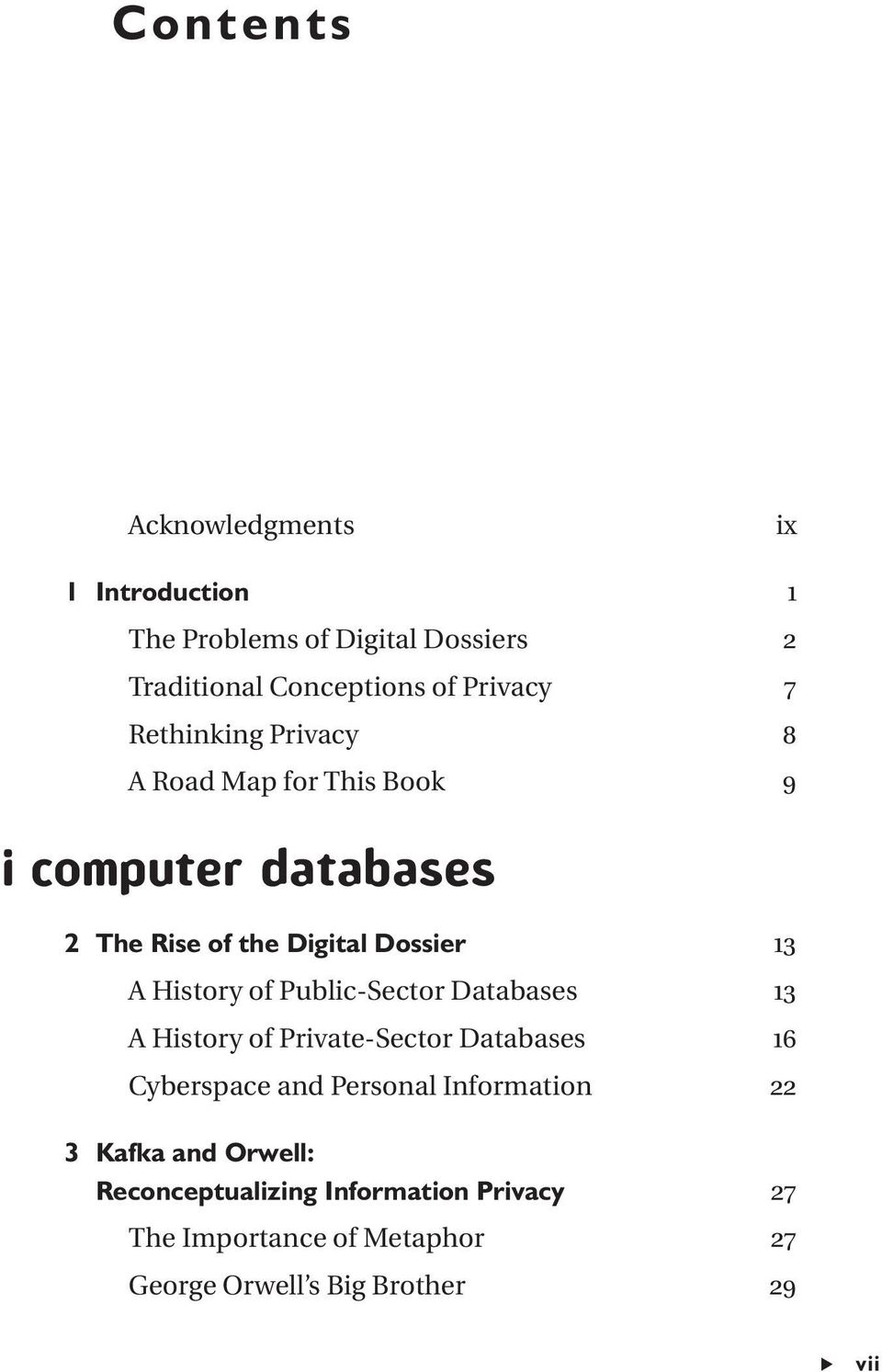 of Public-Sector Databases 13 A History of Private-Sector Databases 16 Cyberspace and Personal Information 22 3