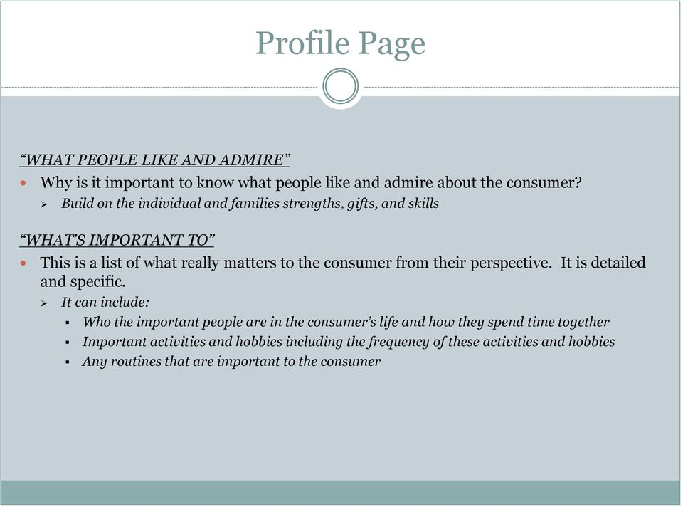 consumer from their perspective. It is detailed and specific.