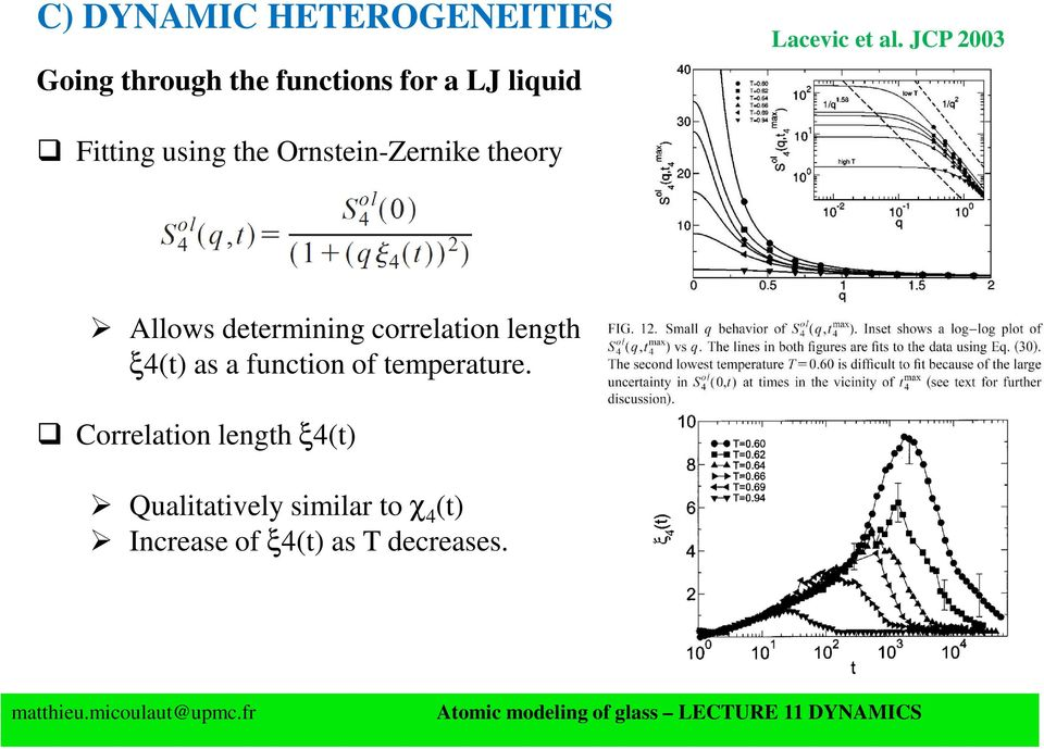 JCP 2003 Fitting using the Ornstein-Zernike theory Allows determining