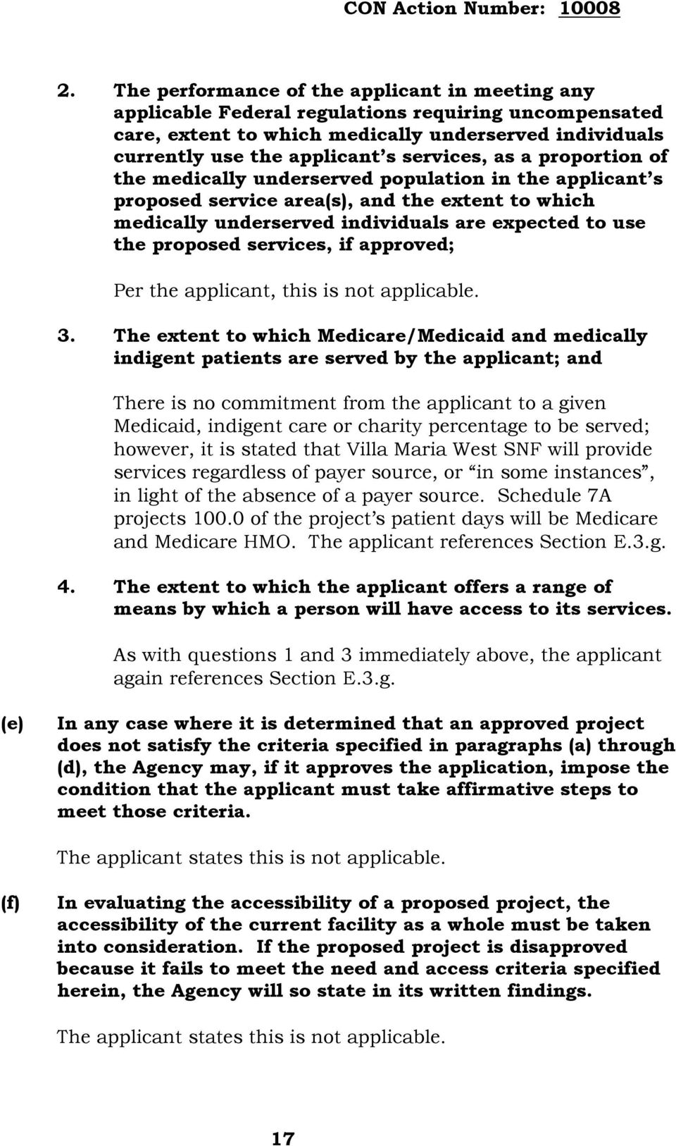 proposed services, if approved; Per the applicant, this is not applicable. 3.