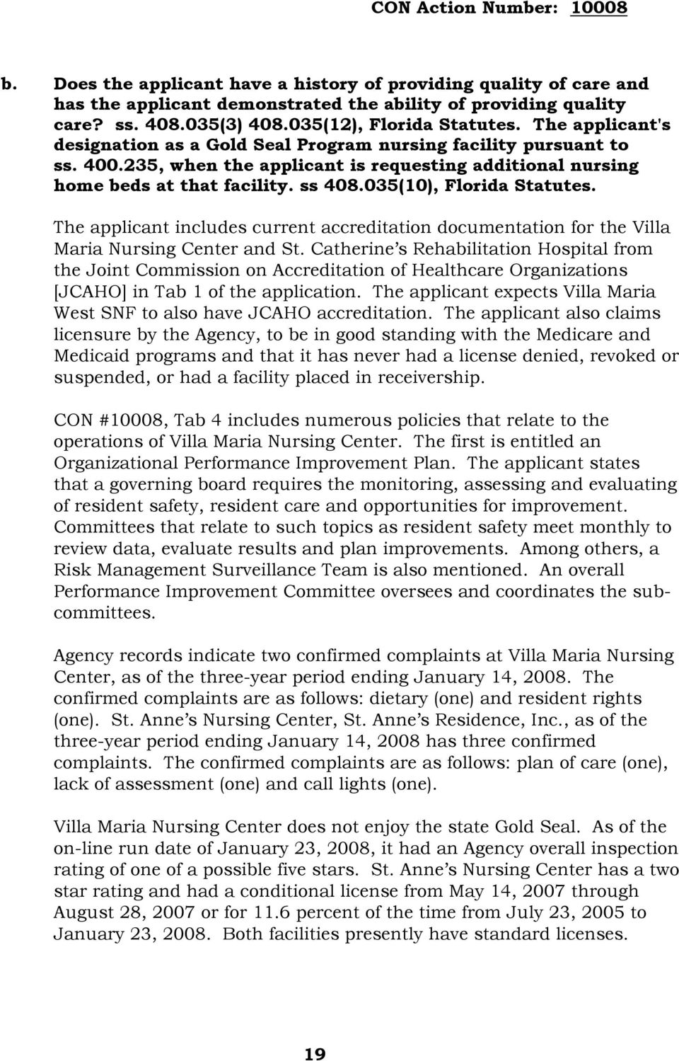 035(10), Florida Statutes. The applicant includes current accreditation documentation for the Villa Maria Nursing Center and St.