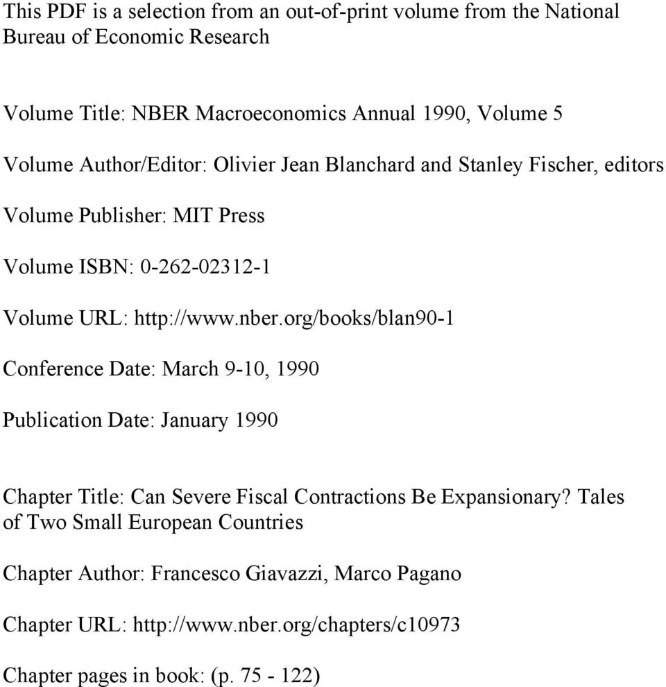 org/books/blan90-1 Conference Date: March 9-10, 1990 Publication Date: January 1990 Chapter Title: Can Severe Fiscal Contractions Be Expansionary?