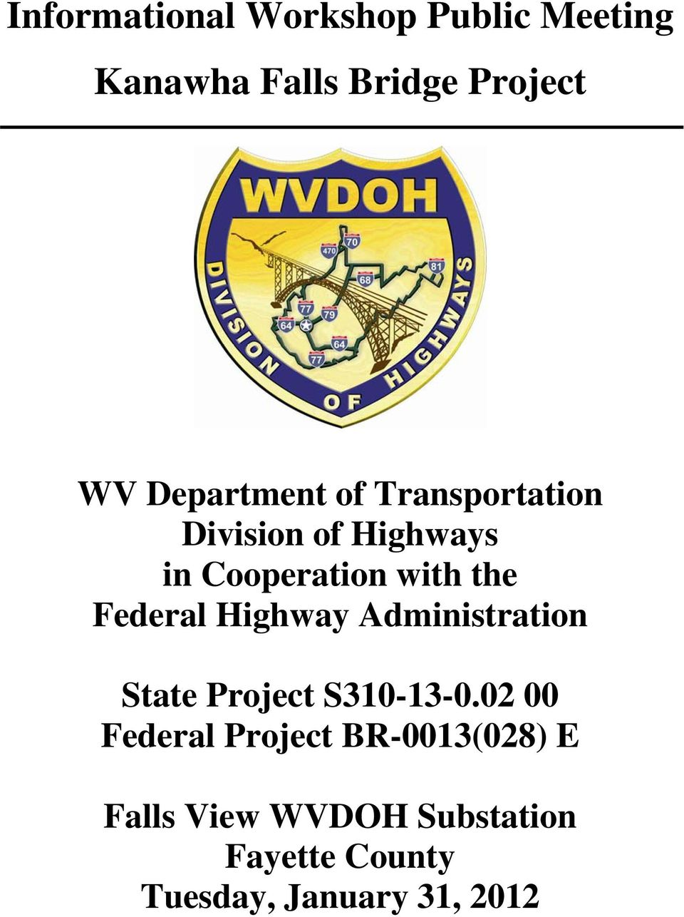 Highway Administration State Project S310-13-0.
