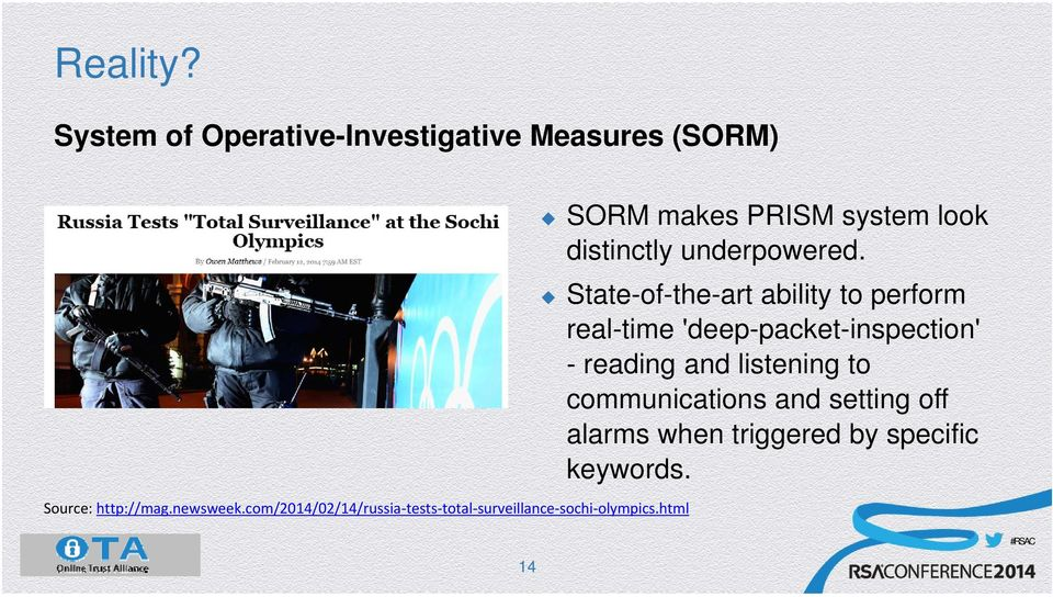 html SORM makes PRISM system look distinctly underpowered.