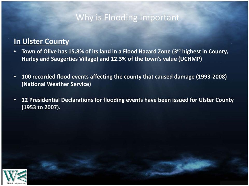 12.3% of the town s value (UCHMP) 100 recorded flood events affecting the county that caused damage
