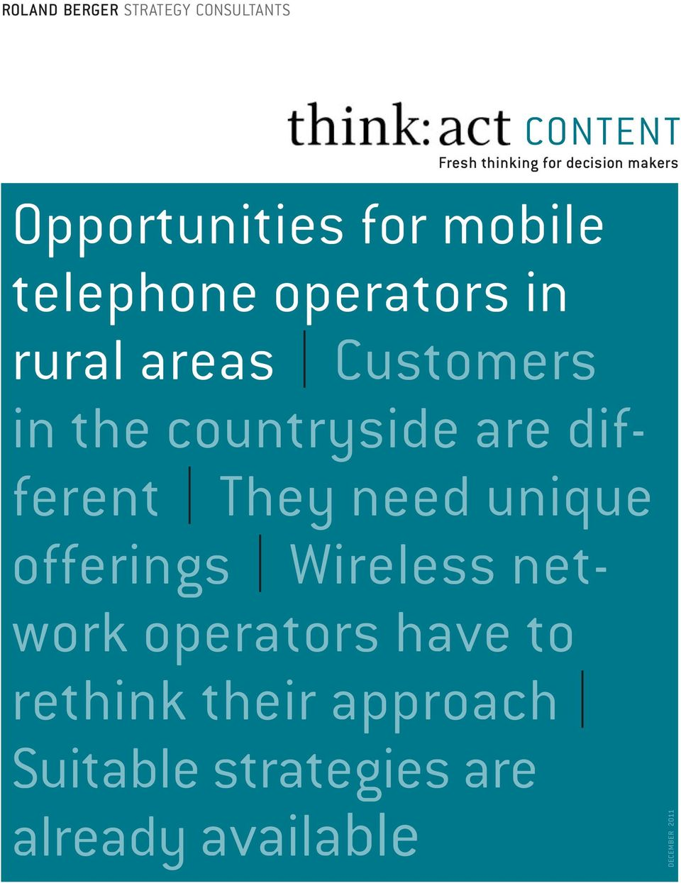 countryside are different They need unique offerings Wireless network operators