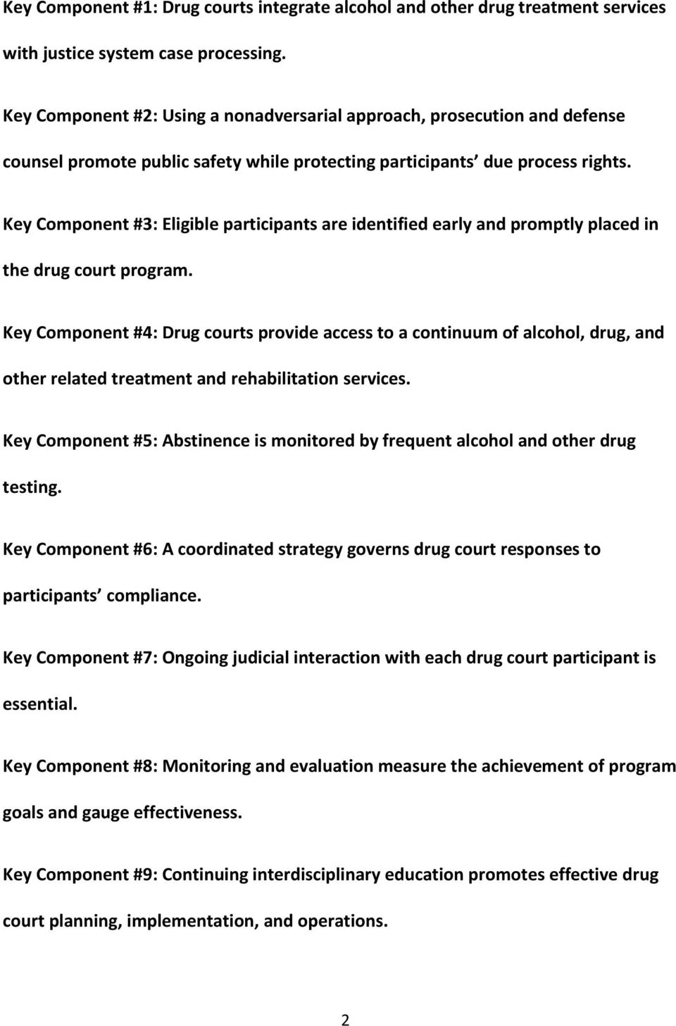 Key Component #3: Eligible participants are identified early and promptly placed in the drug court program.