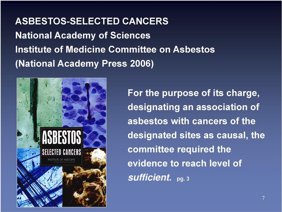 charge, designating an association of asbestos with cancers of the designated