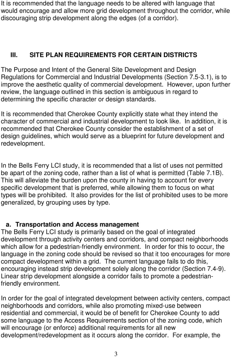 SITE PLAN REQUIREMENTS FOR CERTAIN DISTRICTS The Purpose and Intent of the General Site Development and Design Regulations for Commercial and Industrial Developments (Section 7.5-3.