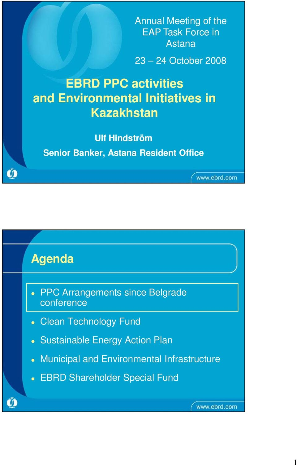 Resident Office Agenda PPC Arrangements since Belgrade Clean Technology Fund