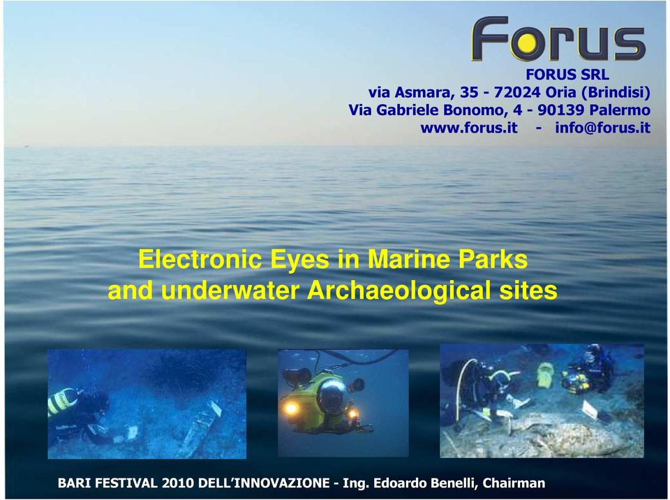 it Electronic Eyes in Marine Parks and underwater