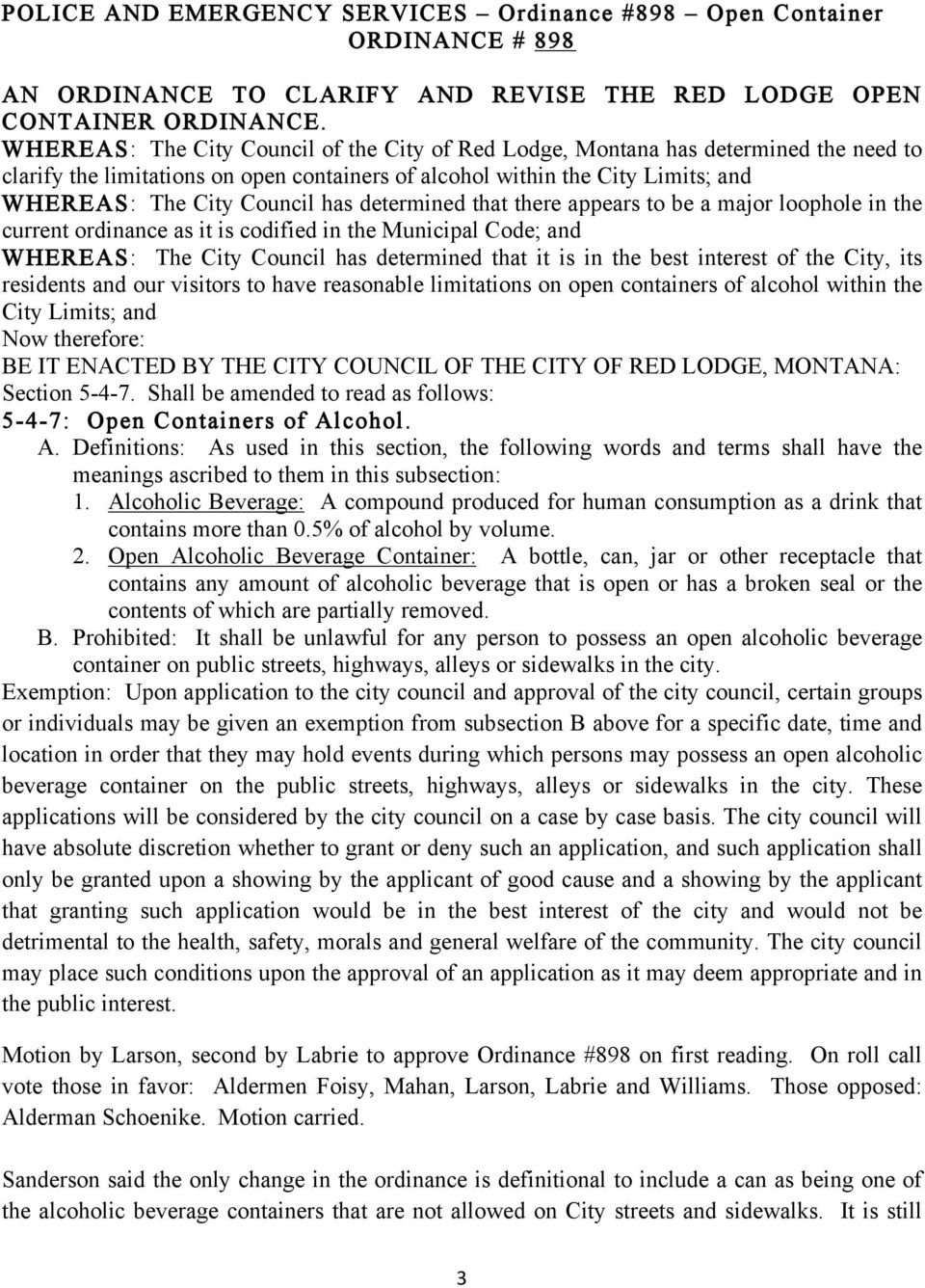 determined that there appears to be a major loophole in the current ordinance as it is codified in the Municipal Code; and WHEREAS: The City Council has determined that it is in the best interest of