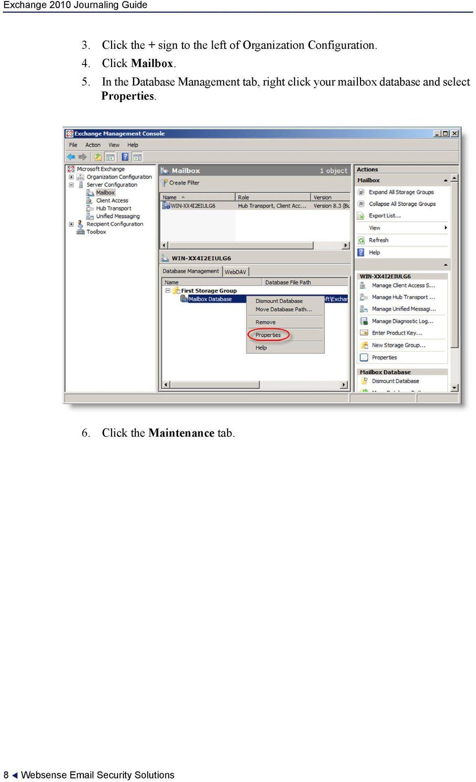 In the Database Management tab, right click your mailbox