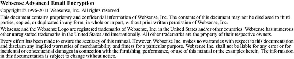 Websense and the Websense Logo are registered trademarks of Websense, Inc. in the United States and/or other countries.