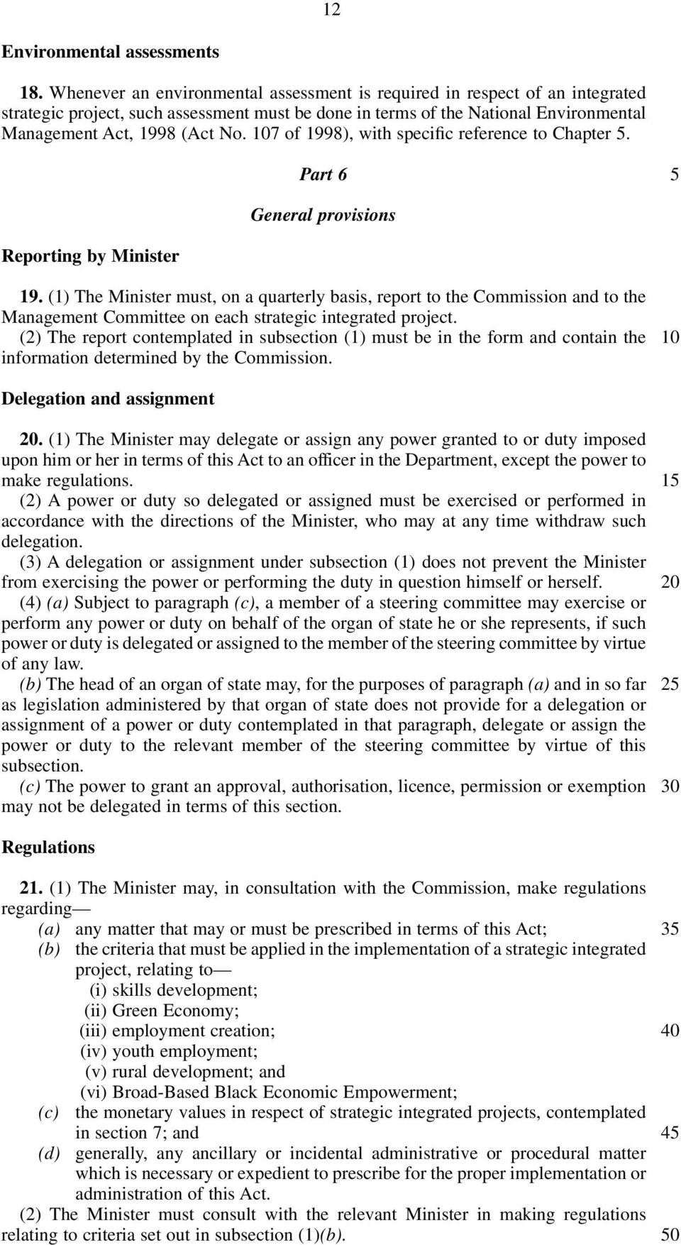 7 of 1998), with specific reference to Chapter. Part 6 General provisions Reporting by Minister 19.