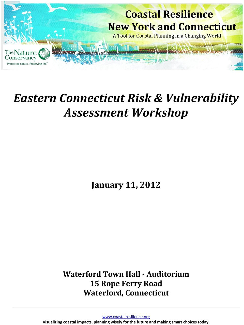 Risk & Vulnerability Assessment Workshop January 11, 2012