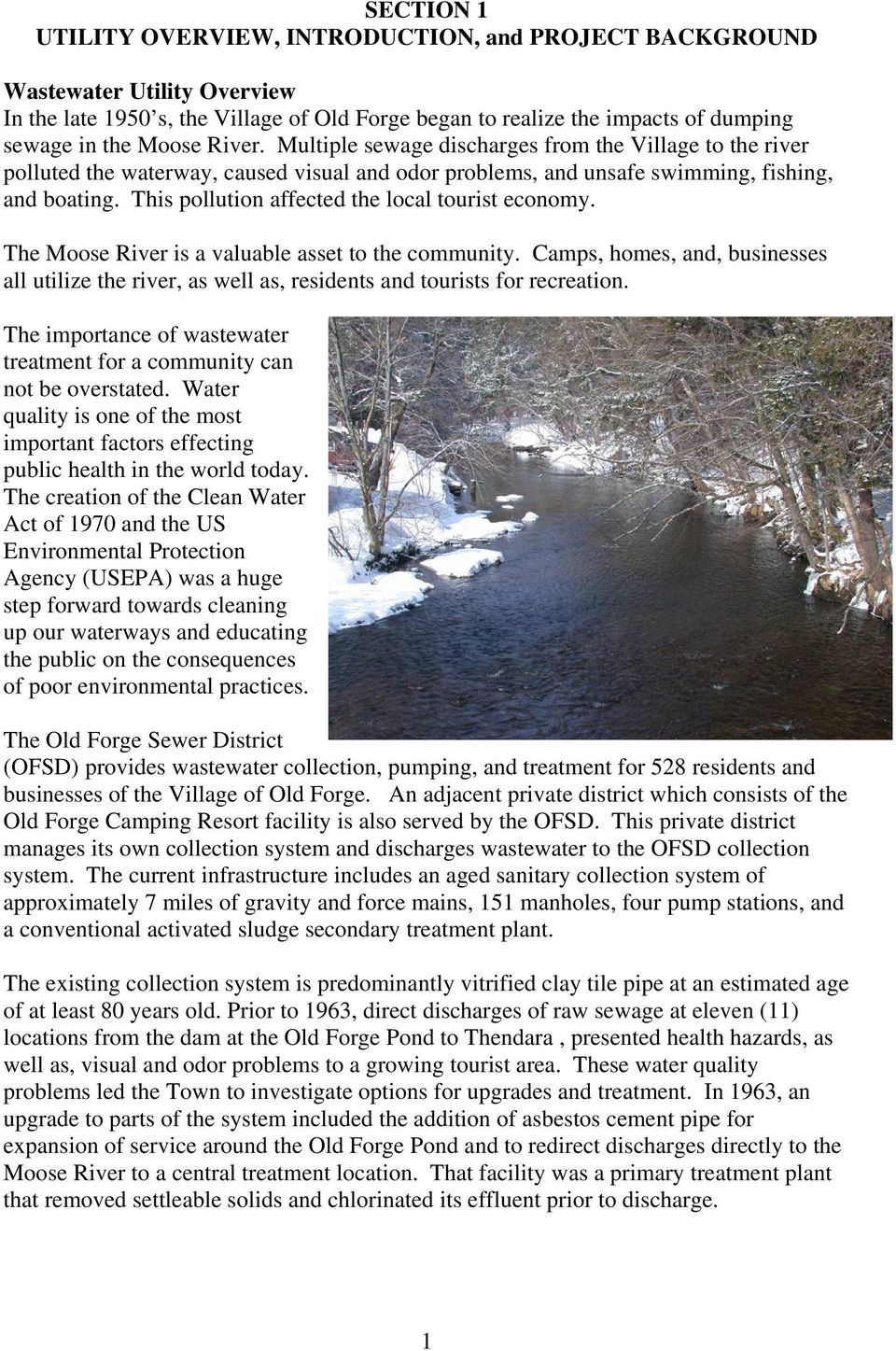 This pollution affected the local tourist economy. The Moose River is a valuable asset to the community.