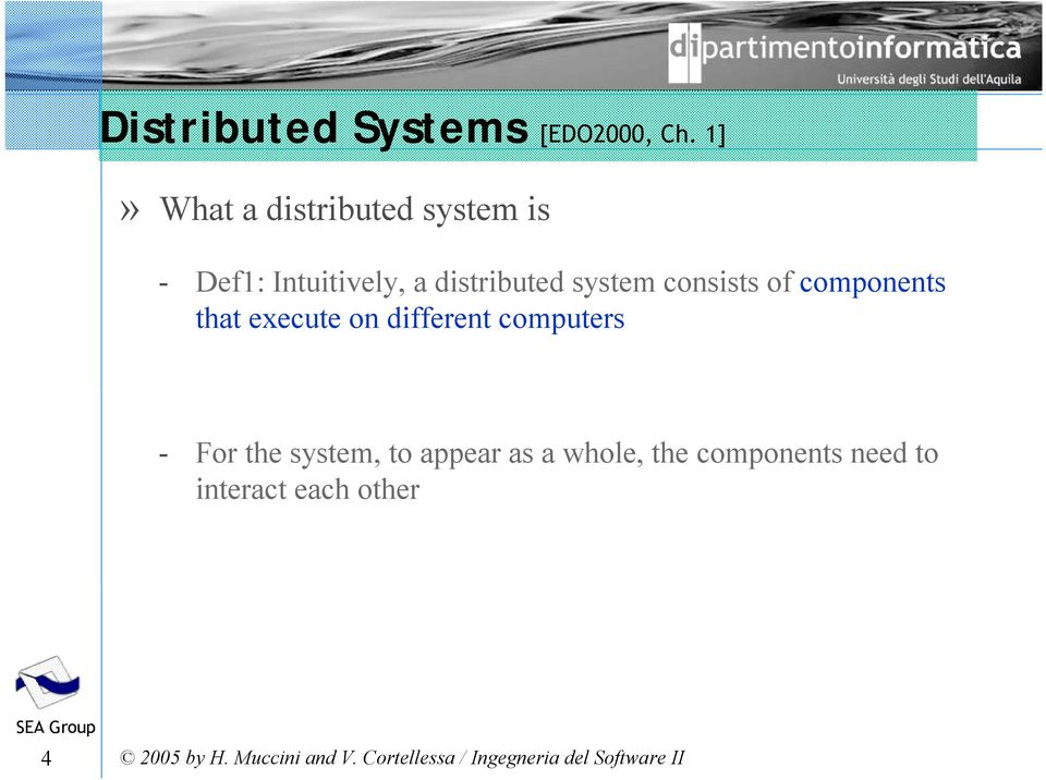 distributed system consists of components that execute on